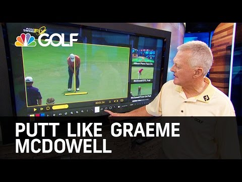 Putt Like Graeme McDowell   Golf Channel
