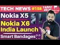 Nokia X5, Nokia X6, Huami India Launch, Smart Bandages, Honor Note 10, Google $5 Bln Fine-TTN#158