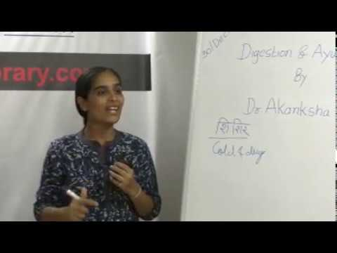 Digestion and Ayurveda Part-3  By Dr. Akanksha Tripathi on Health HELP Talks