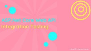 ASP Net Core Web API - Integration Test with XUnit and TestServer