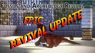 Repeat youtube video Fossils & Archeology Revival 7.3 UPDATE VIDEO!!!