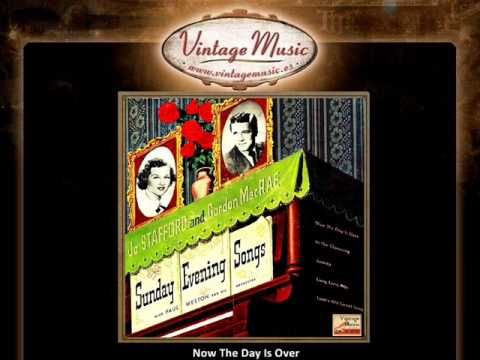 Jo Stafford And Gordon MacRae -- Now The Day Is Over (VintageMusic.es)