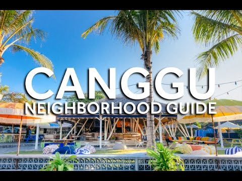 DestinAsian - Canggu Neighborhood Guide