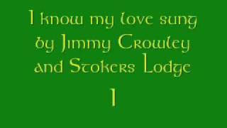 I know my love-Jimmy Crowley