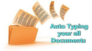 Download lagu Auto Typing your all documents MP3