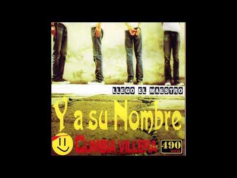 Y A SU NOMBRE- Llego El Maestro| 2008 CD Completo (Cumbia Cristiana)