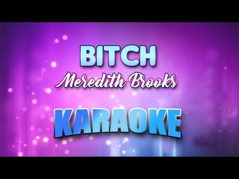 Meredith Brooks - Bitch (Karaoke version with Lyrics)