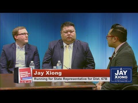 HMONG AMERICAN WEEKLY: Jay Xiong runs for State Representative Dist. 67B.