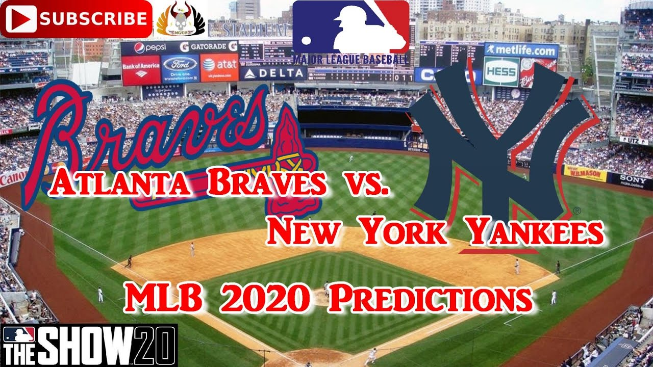 Atlanta Braves Vs New York Yankees 2020 Mlb Season Predictions Mlb The Show 20 Youtube