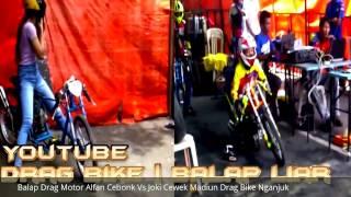 Balap Drag Motor Alfan Cebonk Vs Joki Cewek Madiun Drag Bike Nganjuk