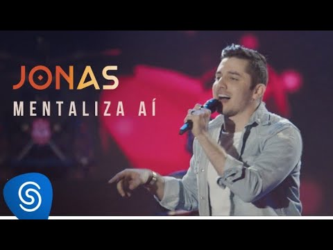 Jonas Esticado – Mentaliza Aí (Letra)