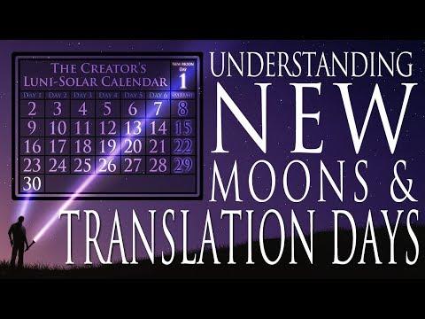 Understanding New Moons & Translation Days