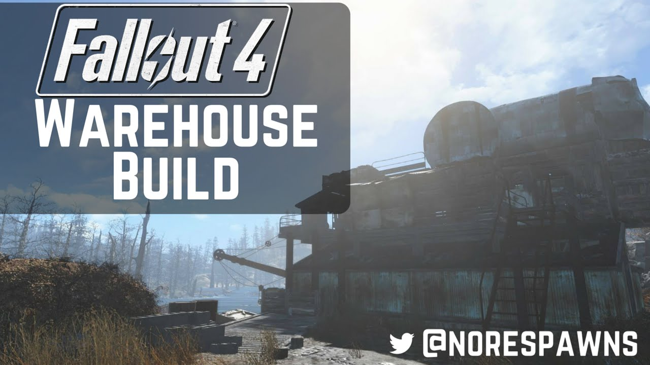 Fallout 4 Warehouse Build YouTube