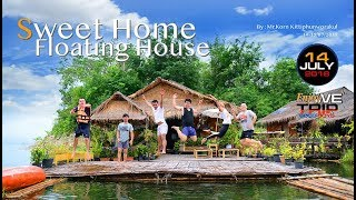 Sweet Home Floating House By:Mr.Korn