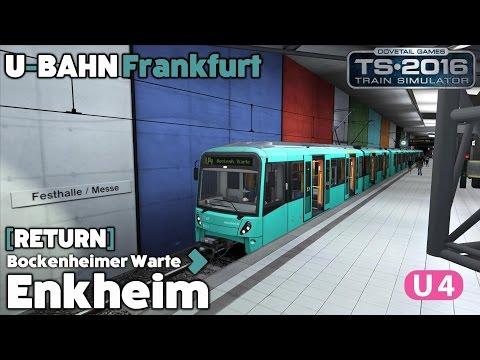 Train Simulator 2016 Let's Play - Frankfurt U-Bahn U4: Bockenheimer Warte to Enkheim