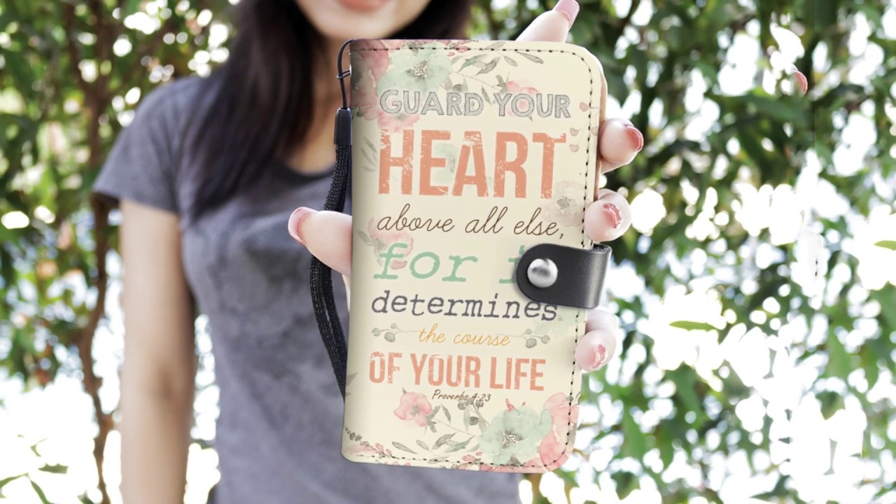 Proverbs 4:23 NLT Guard your heart above all else wallet phone case
