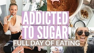 I'M ADDICTED TO SUGAR!! Changing My Diet | Day In The Life | Family