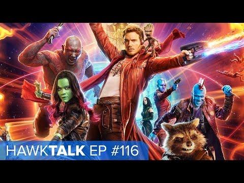 [SPOILERS] Guardians of the Galaxy, Vol. 2 Review! Hellboy Reboot! | HawkTalk Ep. 116