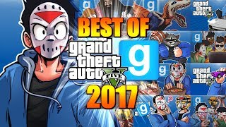 DELIRIOUS 2017! (BEST OF GTA 5 & GMOD'S FUNNY MOMENTS!)
