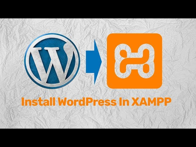 How To Install Wordpress In Xampp To Create A Website Using Xampp And Wordpress