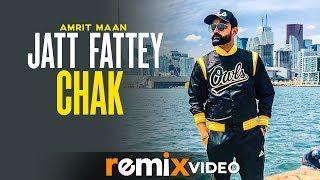 Jatt Fattey Chakk Dhol Mix Amrit Maan Desi Crew DJ Laddi MSN Latest Remix Songs 2019