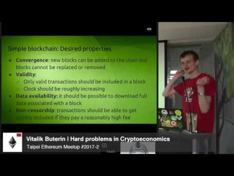 Vitalik Buterin   Hard problems in Cryptoeconomics   Taipei Ethereum Meetup #2017-2