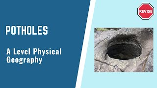 As Physical Geography - Potholes