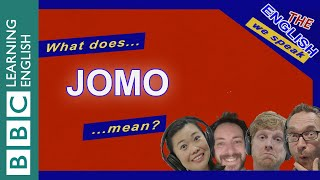 What does JOMO mean? Listen to The English We Speak
