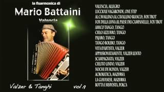 Mario Battaini - Valzer e Tanghi - Valencia Vol.9