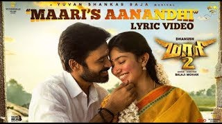 Maari 2 - Maaris Aanandhi  Lyrics Video   | Dhanush  | Ilaiyaraja | Yuvan Shank