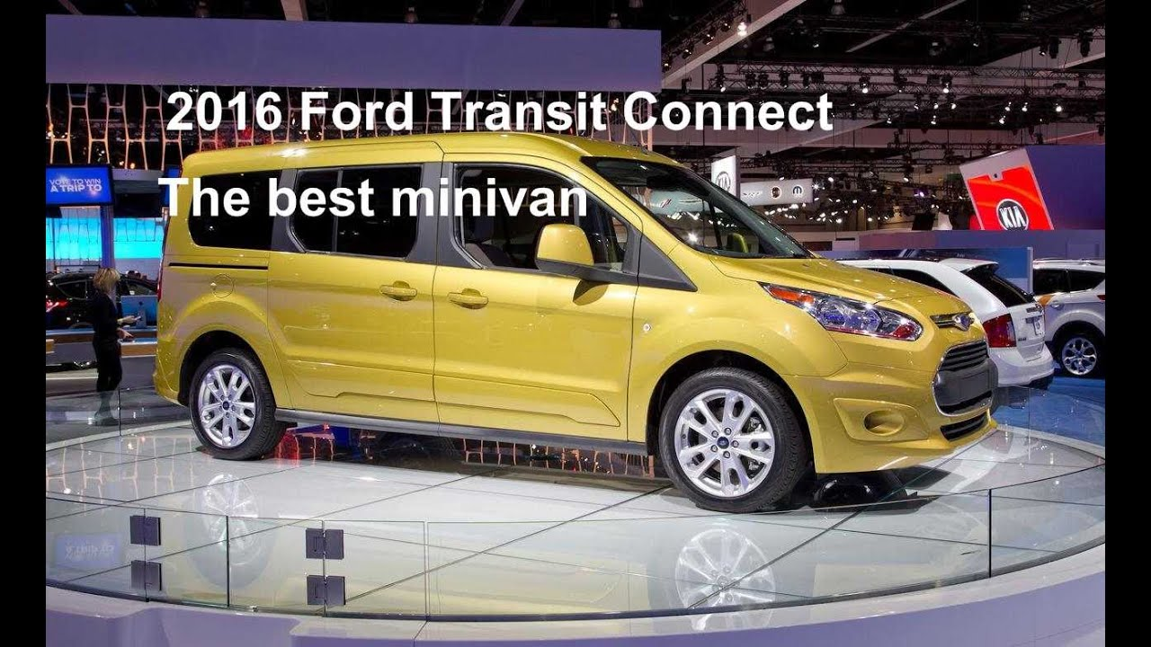 2016 ford transit connect the best minivan ford wagon