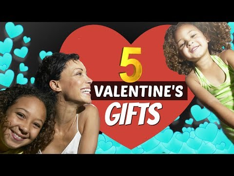 Top 5 Valentines Gift Ideas for Daughters Mp3