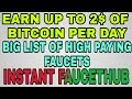 BIG LIST OF BEST BITCOIN FAUCETS || INSTANT FAUCETHUB || EARN UPTO 2$ OF BITCOIN PER DAY