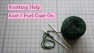 Knitting Help - Knit Purl Cast On