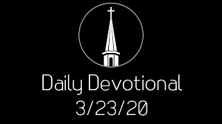 Daily Devotional -- 3/23