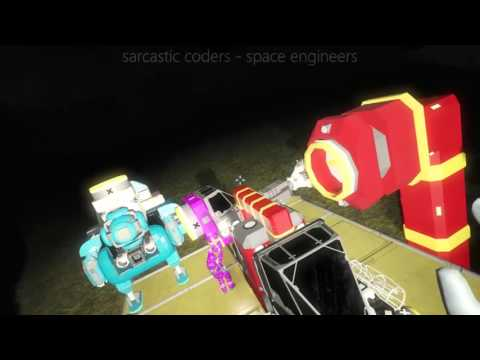 Sarcastic Coders play Space Engineers S01E11