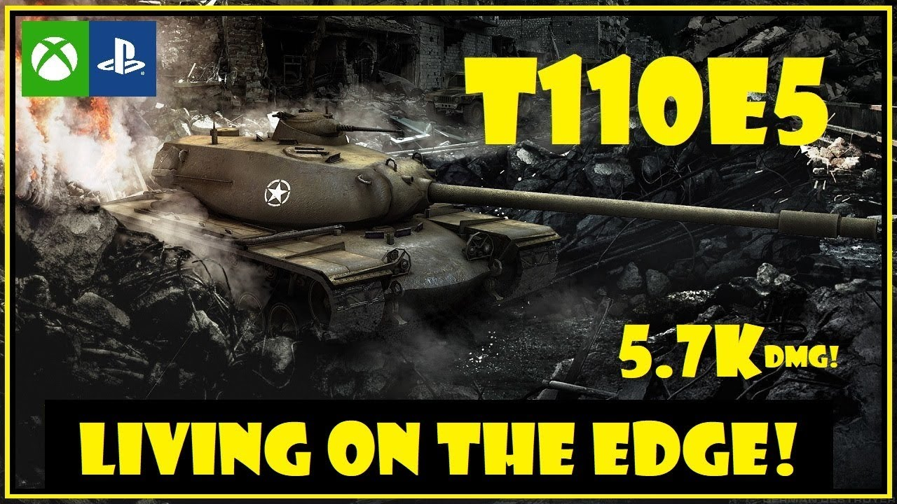 WOT Console: T110E5 || Mastery NOT, but ain't going down without a fight!