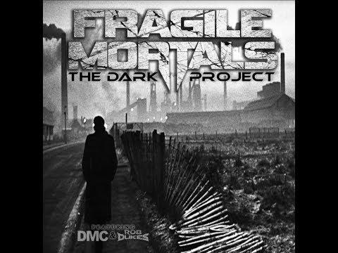 Fragile Mortals feat. DMC/Rob Dukes new album The Dark Project art/digital release date!