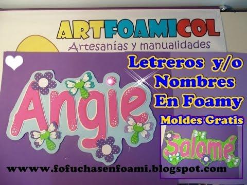 Como hacer nombres y letreros en foamy o gomaeva youtube - Hacer nombres con goma eva ...