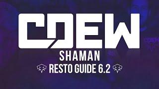 Cdew - 6.2.3 Resto Shaman PvP Guide