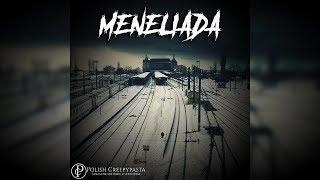 Meneliada - Creepypasta [Lektor PL]
