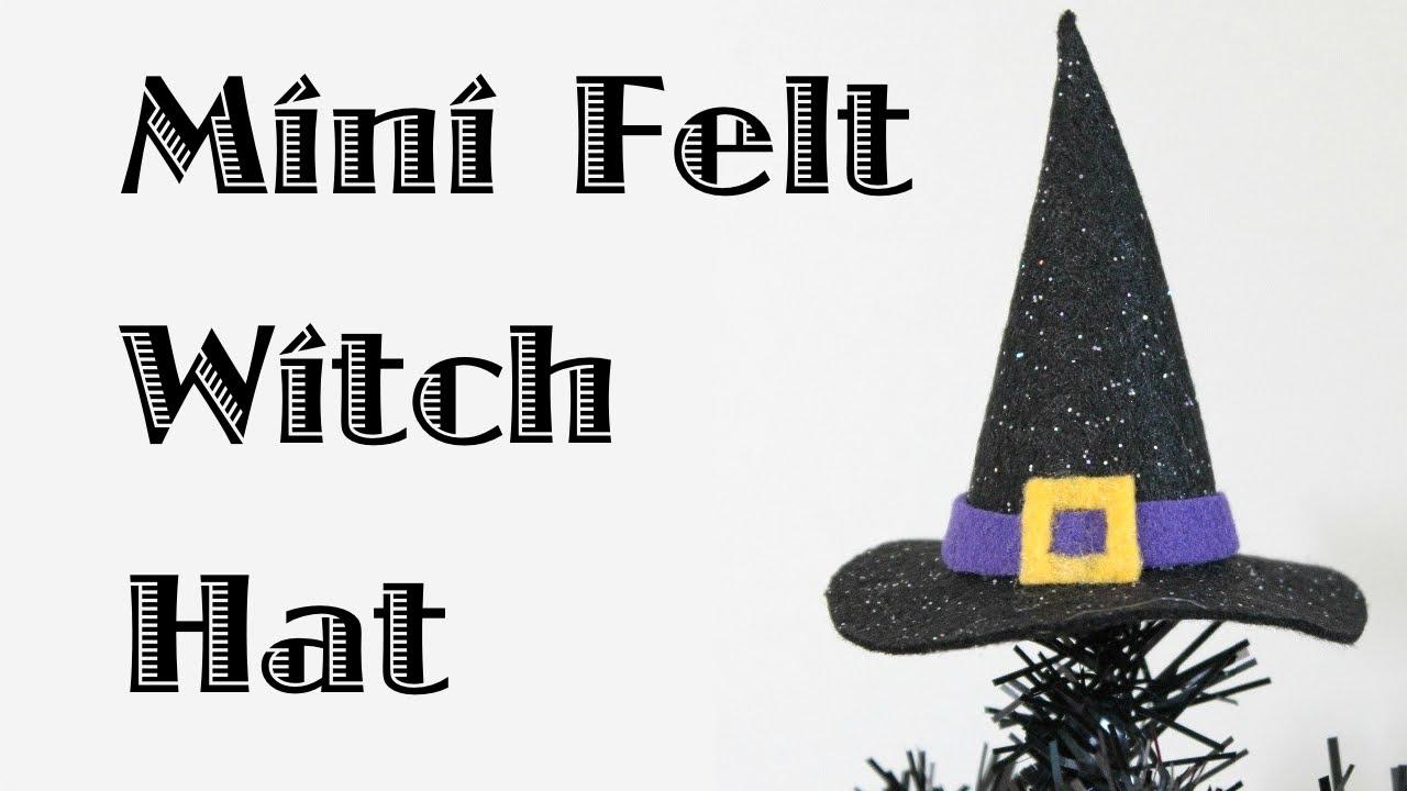 Mini Felt Witch Hat Youtube