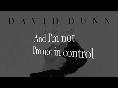David Dunn - It Is Well (Portrait Remix lyrics)