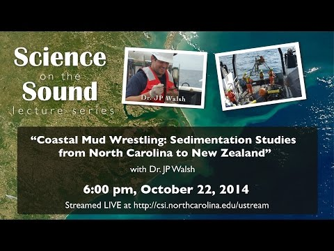 """Coastal Mud Wrestling:  Sedimentation Studies from North Carolina to New Zealand"""