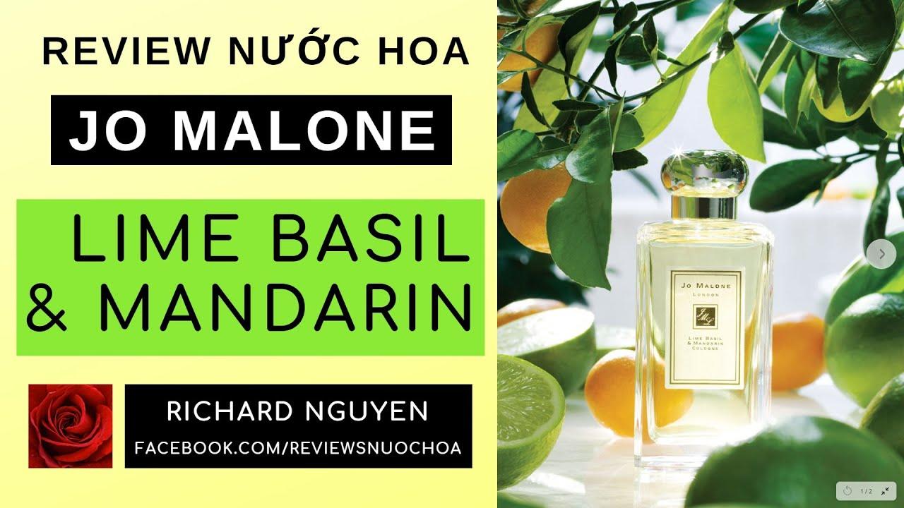 Review nước hoa JO MALONE - Lime Basil \u0026 Mandarin (1999)