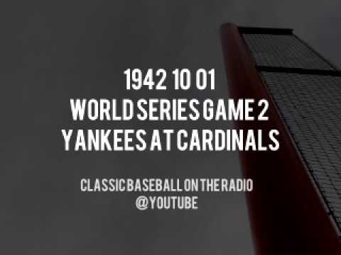 1942 10 01 World Series Game 2 Yankees at Cardinals Red Barber and Mel Allen Radio Broadcast