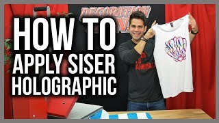 How To Apply Siser® Holographic HTV