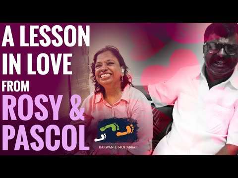 A LESSON IN LOVE with ROSY & PASCOL | Karwan e Mohabbat