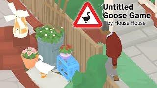 一家に一匹!お手伝いロボのアヒえもん! 【Untitled Goose Gam…