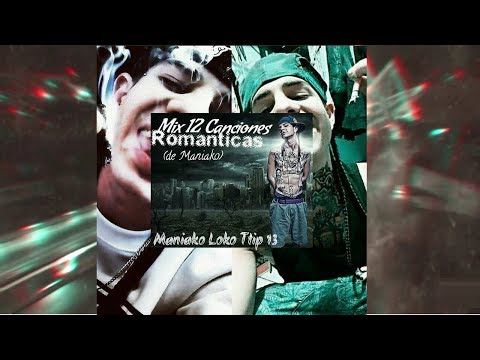 MANIAKO / MIX 12 CANCIONES ROMANTICAS  /